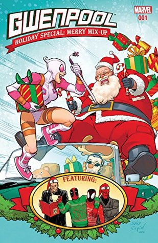 Gwenpool Holiday Special by Christopher Hastings