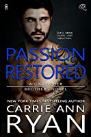 Passion Restored (Gallagher Brothers, #2)