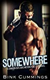 Somewhere (Crimson Outlaws MC #2)