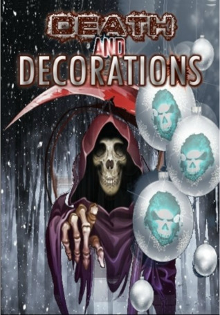 Death and Decorations