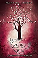 The Keeper's Vow (Guardians Book 1)