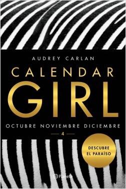 Octubre / Noviembre / Diciembre (Calendar Girl #10-12)
