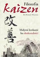 Filozofia Kaizen: Małymi krokami ku doskonałości