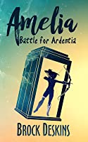 Amelia: Battle for Ardentia