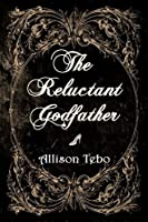 The Reluctant Godfather (The Tales of Ambia, #1)