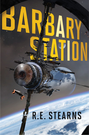 Barbary Station by R.E.  Stearns