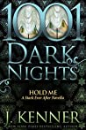 Hold Me (Stark Saga, #4.1)