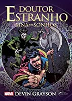 Doctor Strange: The Fate of Dreams, A Prose Novel by Devin Grayson