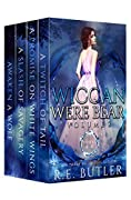 Wiccan-Were-Bear Series Volume Two: Books 6 - 9