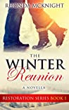 The Winter Reunion (Restoration Series Book 1)