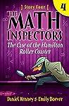 The Case of the Hamilton Roller Coaster (The Math Inspectors #4)