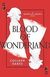 Blood of Wonderland (Queen of Hearts Saga, #2)