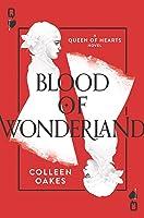 Blood of Wonderland (Queen of Hearts Saga #2)