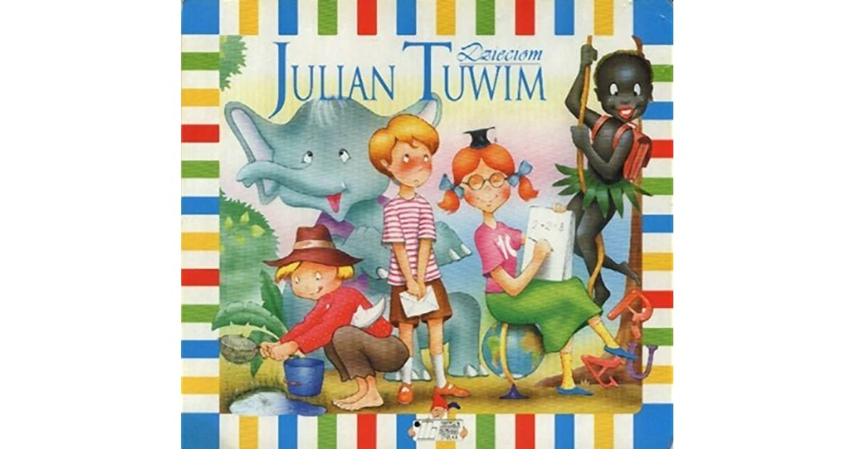 Dzieciom By Julian Tuwim