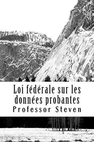 Federal Law De La Preuve (Allowed To Read Free): Mire en el interior!! ! *An e-book