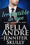 Irresistible In Love (The Maverick Billionaires, #4)