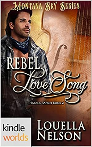 Rebel Love Song (Montana Sky