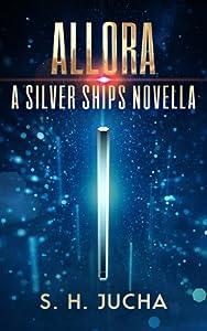 Allora (Silver Ships #6.5)