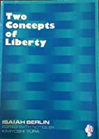 Two Concepts of Liberty