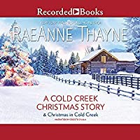 A Cold Creek Christmas Story/Christmas in Cold Creek (Cowboys of Cold Creek, #14 &)