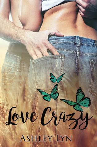 Love Crazy by Ashley Lyn