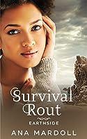 Survival Rout (Earthside #2)