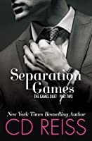 Separation Games (The Games Duet, #2)