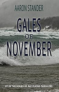 Gales of November (Ray Elkins Thrillers #9)