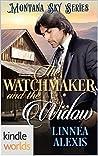 The Watchmaker and the Widow (Montana Sky)