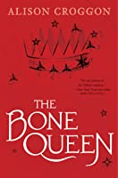 The Bone Queen (The Books of Pellinor, #0.5)