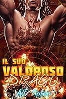 Il suo valoroso drago (Il suo drago motociclista #1)