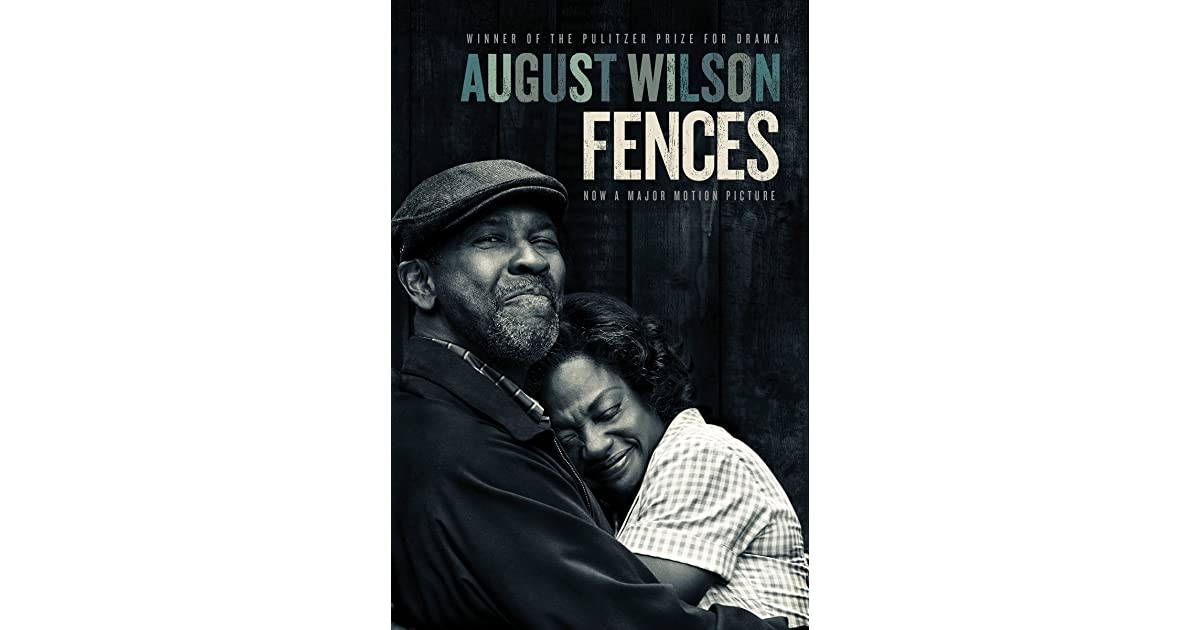 Fences The Century Cycle 6 By August Wilson