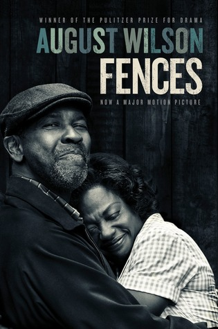 Fences by August Wilson