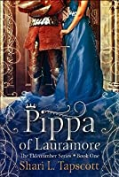 Pippa of Lauramore (Eldentimber #1)