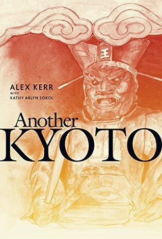 Another Kyoto by Alex Kerr