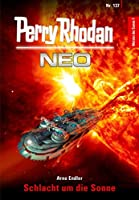 Perry Rhodan Neo 137: Schlacht um die Sonne: Staffel: Meister der Sonne 7 von 10
