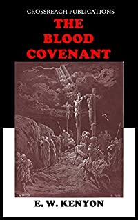 The Blood Covenant: Illustrated Edition