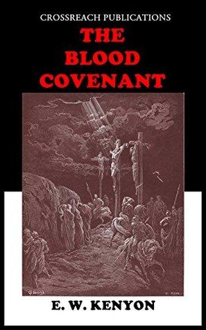 The blood covenant ew kenyon pdf