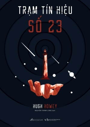 Trạm tín hiệu số 23 by Hugh Howey