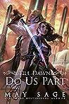 Till Dawn Do Us Part (New Reign, #1)