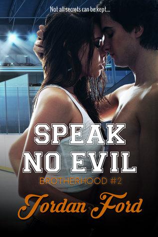 Speak No Evil (Brotherhood, #2)