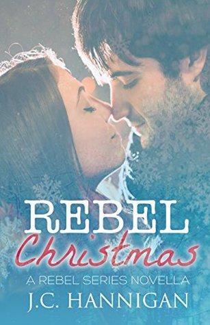 Rebel Christmas (Rebel)