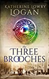 The Three Brooches (Celtic Brooch #6)