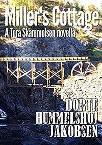 Miller's Cottage (Tora Skammelsen Book 2)