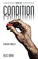 CONDITION – Book One: A Medical Miracle?