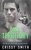 Pack Territory (Were Chronicles, #3)