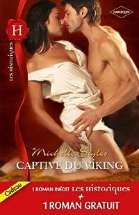 Captive du viking - L'épouse insoumise (Les Historiques t. 504)