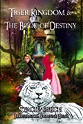 Tiger Kingdom & The Book of Destiny