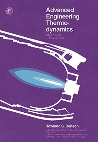 Advanced Engineering Thermodynamics: Thermodynamics and Fluid Mechanics Series