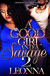 A Good Girl And A Savage 2